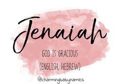Jenaiah | @charmingbabynames