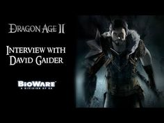 "Bioware Interview with David Gaider: Part 2 ""Dragon Age 2: A Retrospective"" - YouTube"