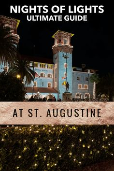 Everything to know about visiting the breathtaking Nights of Lights in St. Augustine! This Florida Christmas event is the biggest of the season and this blog post gives you plenty of tips for having a jolly experience #florida #staugustine #christmas Visit Florida, Florida Vacation, Florida Travel, Florida Beaches, Travel Usa, Florida Trips, Travel Tips, Play Christmas Music, Christmas Things To Do