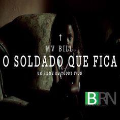 MV Bill O Soldado Que Fica Single 2012 Download - BAIXE RAP NACIONAL