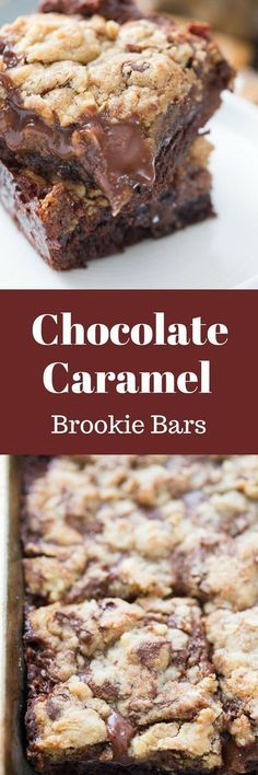 Brookie bars have everything; chocolate brownies, chocolate chip cookie and a decadent chocolate caramel layer resting in the center!