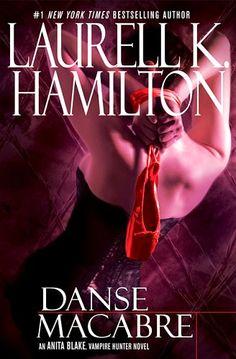 ☆ Danse Macabre: Anita Blake Vampire Hunter -Book 14- By Laurell K. Hamilton ☆
