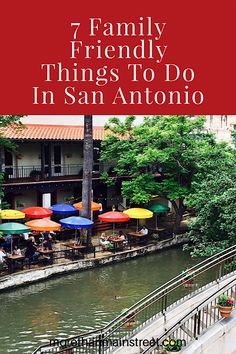 7 Family friendly things to do in San Antonio Texas. Kids will love the caverns, River Walk, and more!