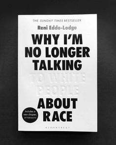 won a Wood Pencil in the Book Design Category at this year's D Awards for 'Why I'm No Longer Talking To White People About Race'. Logo Design Love, Graphic Design Print, Web Design, Layout Design, Book Cover Design, Book Design, Publication Design, White People, Editorial Design