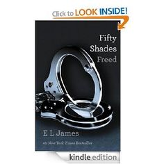 #3: Fifty Shades Freed: Book Three of the Fifty Shades Trilogy