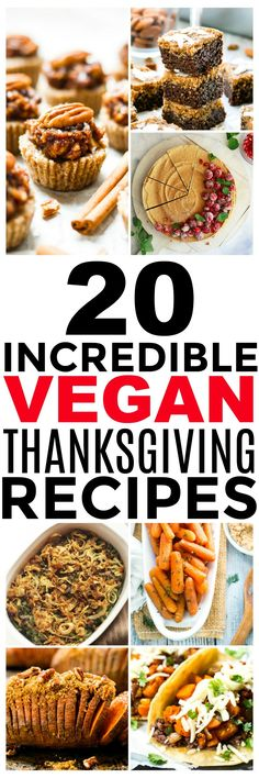 Incredibly Delicious Vegan Thanksgiving Recipes Check out this list of 20 incredible vegan Thanksgiving recipes! This is a great list.Check out this list of 20 incredible vegan Thanksgiving recipes! This is a great list. Vegetarian Thanksgiving, Thanksgiving Recipes, Holiday Recipes, Thanksgiving 2017, Winter Recipes, Sin Gluten, Vegan Dishes, Vegan Food, Raw Vegan