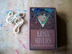 Antique Book Lena Rivers by Mary J. Holmes by RushCreekVintage