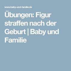 Übungen: Figur straffen nach der Geburt | Baby und Familie
