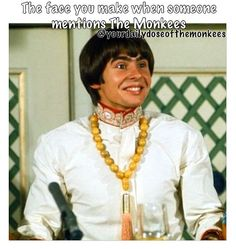 Did someone say Monkees?!