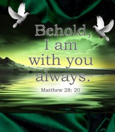 Matthew 28:20❤
