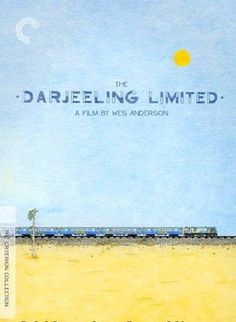 the darjeeling limited....love love