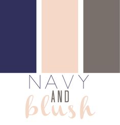 Inspiration for a Navy + Blush wedding.