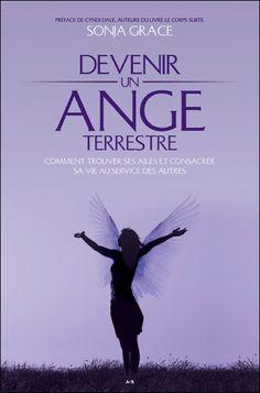 Devenir un Ange Terrestre - Sonja Grace - secret-esoterique