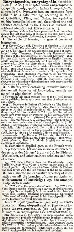 Example of an entry from a historical dictionary ('encyclopedia' from the New English Dictionary), showing use of cited quotations and chronological ordering of senses. Welsh Language, Dutch Language, B Words, Some Words, Early Modern English, Classical Latin, Oxford English, Middle English, English Dictionaries