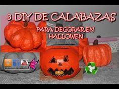3 DIY PARA HACER CALABAZAS Y DECORAR EN HALLOWEN - YouTube