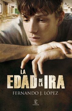 Buy La edad de la ira by Nando López and Read this Book on Kobo's Free Apps. Discover Kobo's Vast Collection of Ebooks and Audiobooks Today - Over 4 Million Titles! Spanish Teacher, Spanish Classroom, Teaching Spanish, Fernando Lopez, Bullying, Drugs, Audiobooks, Ebooks, This Book