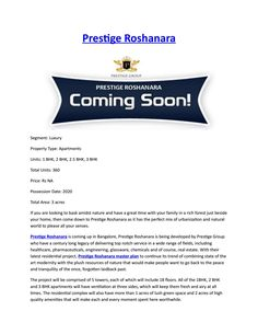 Prestige roshanara location  Prestige Group has announced a brand new residential development as Prestige Roshanara. http://www.prestigeroshanaraproperty.in/