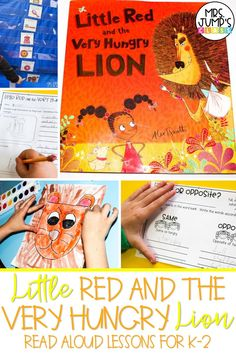 """Need a great first grade read aloud to use during your fractured fairytales unit? """"Little Red and the Very Hungry Lion"""" is a great book to use. In this post, I share some of my favorite """"Little Red and the Very Hungry Lion"""" activities that can be used in kindergarten, first, or second grade."""