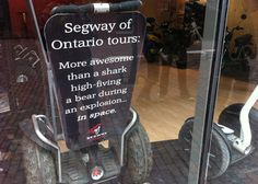 No way Ontario via Segway is that awesome.