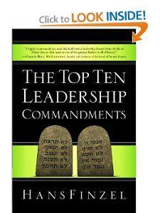 The Top Ten Leadership Commandments: Hans Finzel: 9780781404884: Amazon.com: Books
