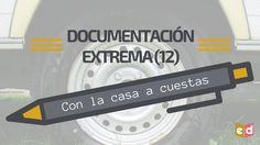 Documentación extrema (12) | Con la casa a cuestas – Esquinas Dobladas