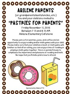 Community involvement is a HUGE focus in our school district, as I am sure it is in many of your districts.  If you are searching for some great ideas....I have got one for you!  Pastries for Parents was a HIT!!!