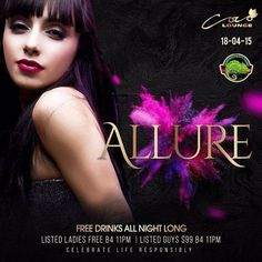 """FREE DRINKS ALL NIGHT LONG!! (Rum & Vodka) This Chameleon Saturday at Coco Lounge (18.04.15) """"Allure"""" 