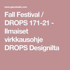 Fall Festival / DROPS 171-21 - Ilmaiset virkkausohje DROPS Designilta