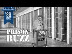 (#86) Prison Buzz WHISKEY. WEED. WOMEN. with Steve Jessup - YouTube