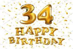 happy birthday 34 gold balloon | Pre-Designed Illustrator Graphics ~ Creative Market Birthday Greeting Cards, Birthday Greetings, Birthday Wishes, Happy Birthday, Sons Birthday, Marco Polaroid, Glitter Invitations, Gold Balloons, Frases