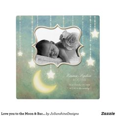 Shop Love you to the Moon & Back Sparkling Stars Baby Plaque created by JoSunshineDesigns. Sparkling Stars, Baby Cards, Beautiful Babies, Moon, Invitations, Design, Glitter Stars, The Moon