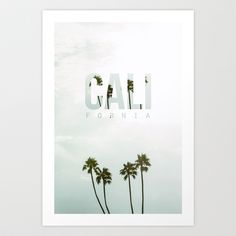 Cali Fornia 2 Art Print by thecrazythewzrd - $20.00