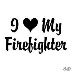 Love My Firefighter Heart Vinyl Decal Sticker by SouthernDecalz