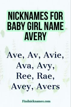 Find nicknames for the baby girl name Avery #Nicknamesforbabygirls Nicknames For Baby Girls, Cute Nicknames, Baby Girl Names, Middle Names For Girls, Popular, Popular Pins, Most Popular
