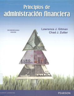 """Gitman, Lawrence J. """"Principios de administración financiera"""" 12ª ed. 1 ejemplar"""