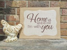 Burlap canvas sign - 11X14 burlap sign, Home is wherever I'm with you, Home sweet home, Rustic burlap decor, Burlap applique, by Instinct2create on Etsy