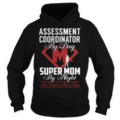 Assessment Coordinator Super Mom Job Title TShirt
