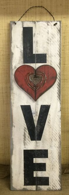 Wood Profits - Love / Valentines Day Sign - Hand Made from Distressed,Western Red Cedar Wood, Reclaimed Rusty Can Wire - Discover How You Can Start A Woodworking Business From Home Easily in 7 Days With NO Capital Needed! Arte Pallet, Pallet Art, Pallet Signs, Wood Signs, Valentines Day Decorations, Valentine Day Crafts, Love Valentines, Valentines Day Decor Rustic, Pallet Crafts