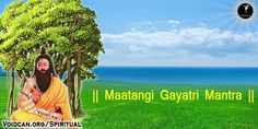 Voidcan.org shares with you Maatangi  Gayatri Mantra in Hindi and Sanskrit lyrics, also know the meaning and you can free download pdf version or print it.