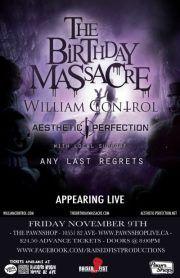 The Birthday Massacre, William Control, Aesthetic Perfection & Any Last Regrets. :)
