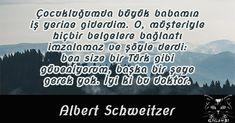 Albert Schweitzer – Gigambi Quotes #albertschweitzersözleri #albertschweitzer #resimlisözler #özlüsözler #çocuk #baba #müşteri #türk #güven #doktor