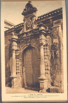 https://flic.kr/p/q1Bhz8 | Alcázar de San Juan: Puerta de la Iglesia de Santa María (Monasterio Siglo III) donde fue bautizado el autor del Quijote | Título: Álbum guía de Alcázar de S. Juan ciudad de Cervantes autor del Quijote  Publicación: Alcázar de San Juan : Casa Escudero, [1930?] (Barcelona : Roisin) Descripción física:1 álbum, 20 fot. sepia (tarjeta postal); 9x13 cm. Signatura: POS 3422