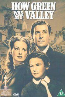 How Green Was My Valley (1941)  Director: John Ford  Stars: Walter Pidgeon, Maureen O'Hara and Anna Lee