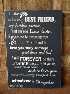 Our wedding vows!I Take You To Be My Best Friend Wedding Sign - Perfect Shower or Wedding Gift via Etsy Wedding Vows To Husband, Best Friend Wedding, My Best Friend, Wedding Signs, Wedding Ceremony, Our Wedding, Dream Wedding, Wedding Quotes, Trendy Wedding