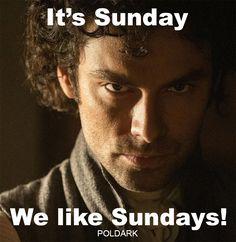 Yes. Sundays. Good.