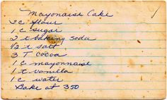Vintage Mayonnaise Cake Recipe from The Cupboard Project   Cupboard Project