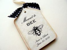 Meant to Bee Tags, Custom Wedding Gift Tags, Favor Tags, Bridal Shower, Personalized Name and Date, Honey Bee Bumblebee. $4.75, via Etsy.