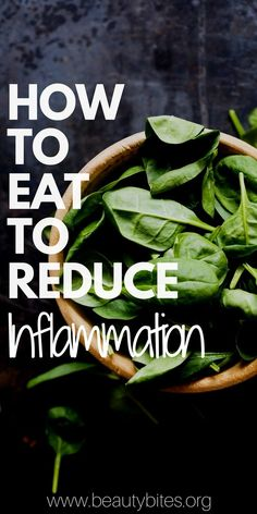 How To Eat To Reduce Inflammation in The Body - Anti-inflammatory foods, Pro-inflammatory foods, how to cook and how much to eat