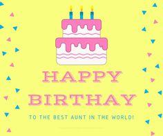 120 Ways to Say Happy Birthday Aunt - Find your perfect birthday wish happy birthday auntie - Birthdays Happy Birthday Aunt Meme, Birthday Card For Aunt, Best Birthday Wishes, Happy Birthday Fun, Happy Birthday Quotes, Happy Birthday Images, Best Of Wishes, Family Birthdays