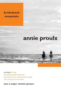 """A stand alone edition of Annie Proulx's beloved story """"Brokeback Mountain"""" (in the collection Close Range)—the basis for the major motion picture directed by Ang Lee, starring Jake Gyllenhaal and Heath Ledger, screenplay by Larry McMurtry and Diana Ossana.Annie Proulx has written some of the most original and brilliant short stories in contemporary literature, and for many readers and reviewers, """"Brokeback Mountain"""" is her masterpiece. Ennis del Mar and Jack Twist, two ranch hands, come…"""
